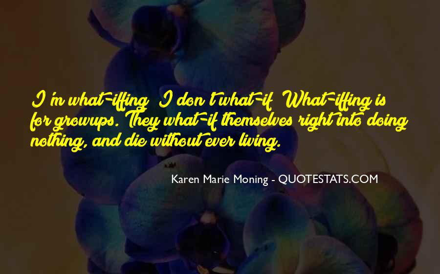 Iffing Quotes #1436800