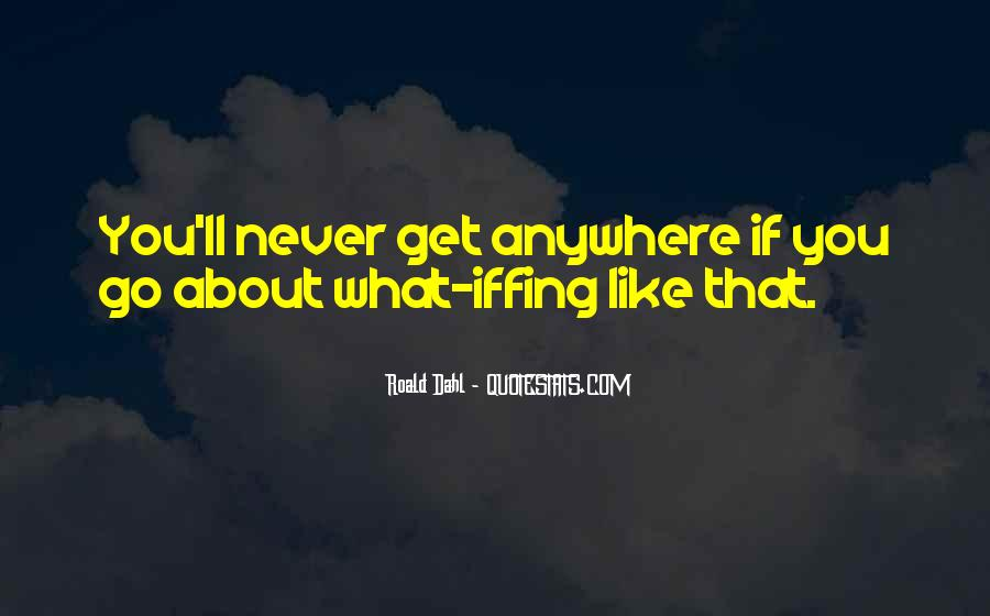 Iffing Quotes #686092