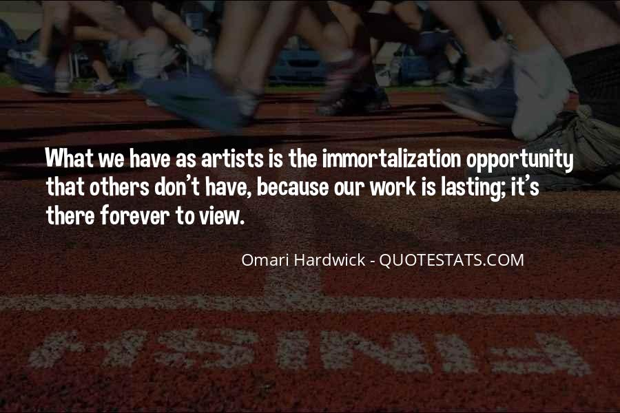 Immortalization Quotes #1064589
