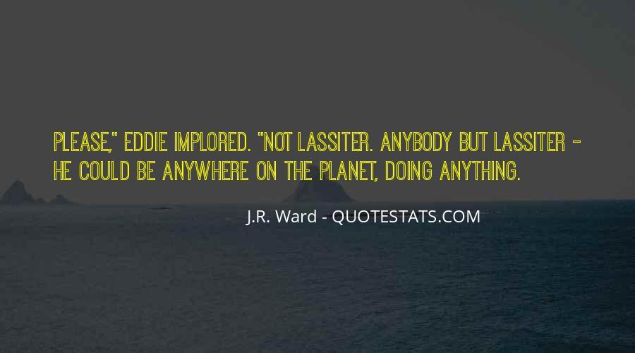 Implored Quotes #776182