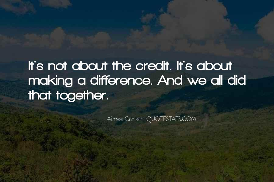 Quotes About Making It Together #1018844