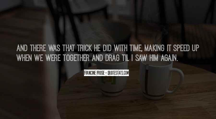 Quotes About Making It Together #1138902