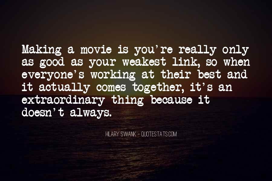Quotes About Making It Together #1161312