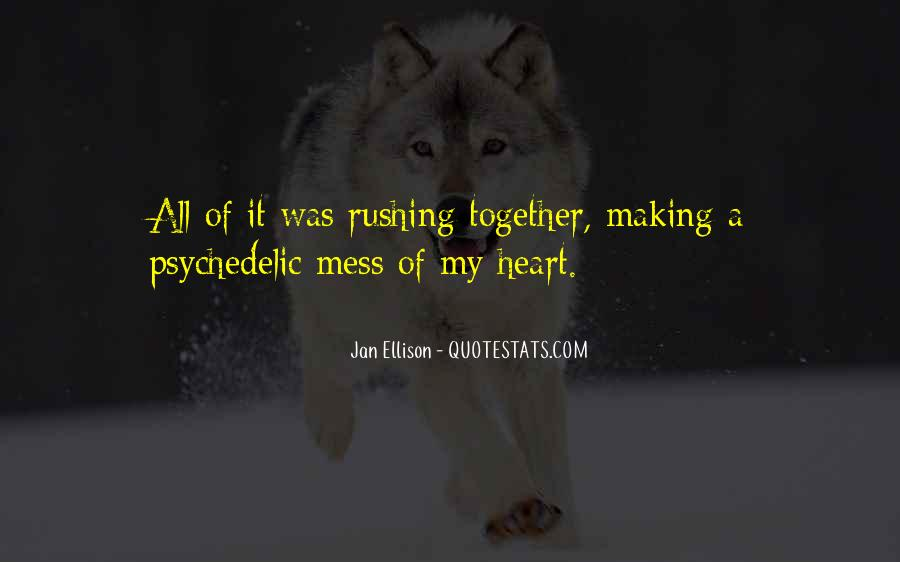 Quotes About Making It Together #1199347