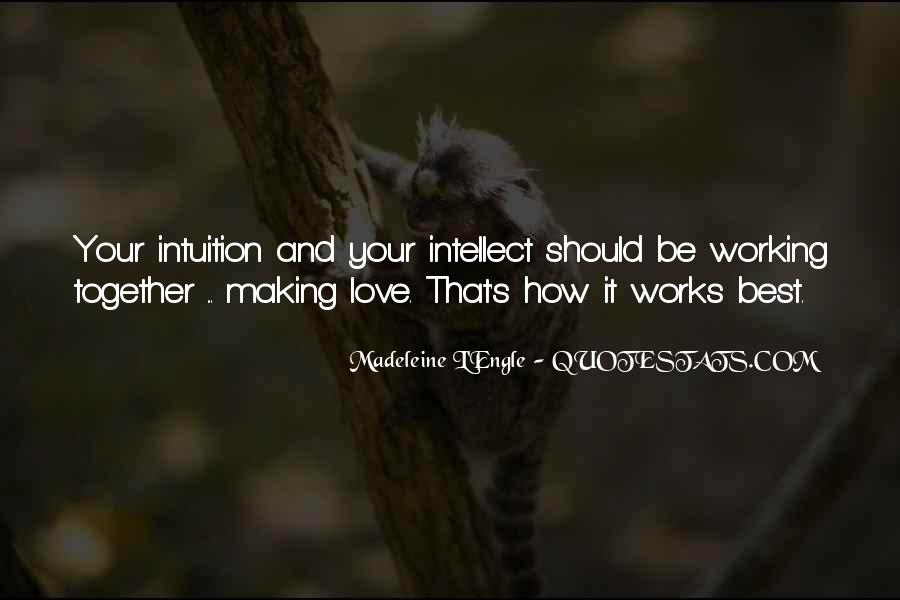 Quotes About Making It Together #124020
