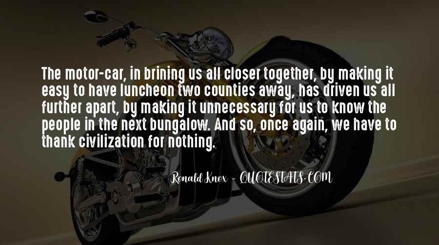 Quotes About Making It Together #1242376