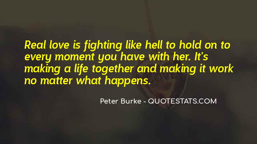 Quotes About Making It Together #1289651
