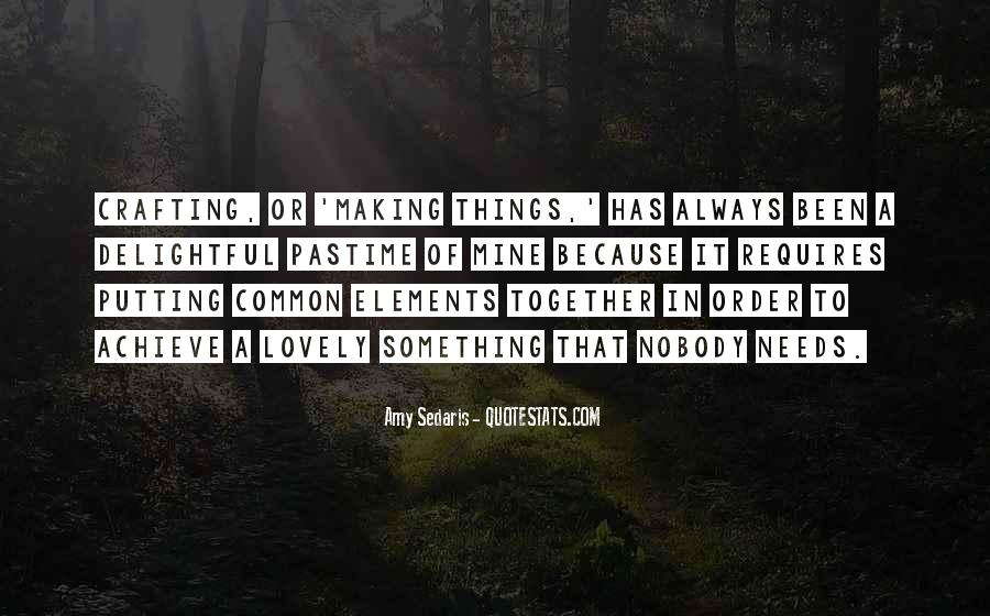Quotes About Making It Together #133980