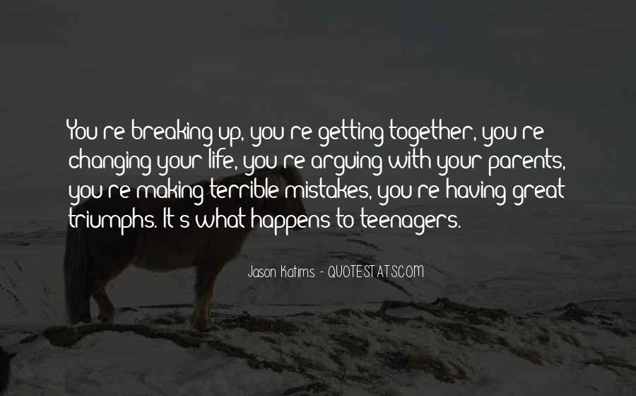 Quotes About Making It Together #1372632