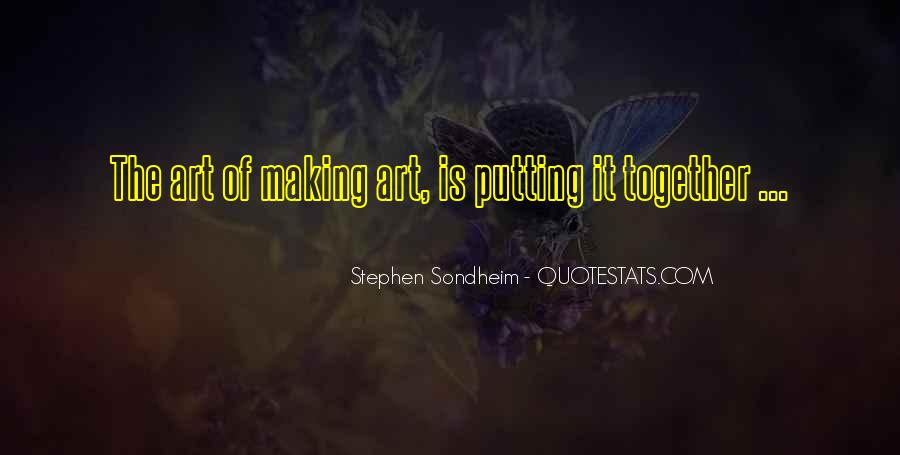 Quotes About Making It Together #1504909