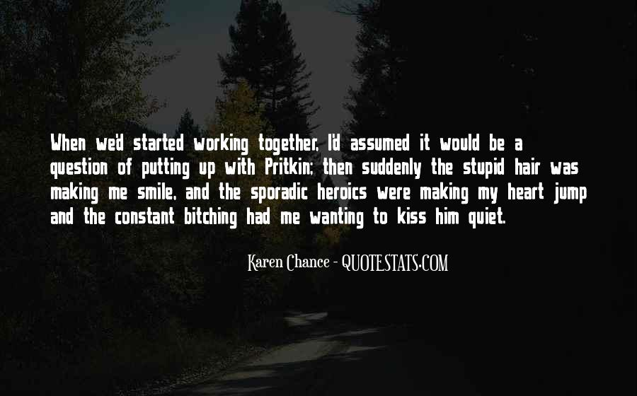 Quotes About Making It Together #1711304