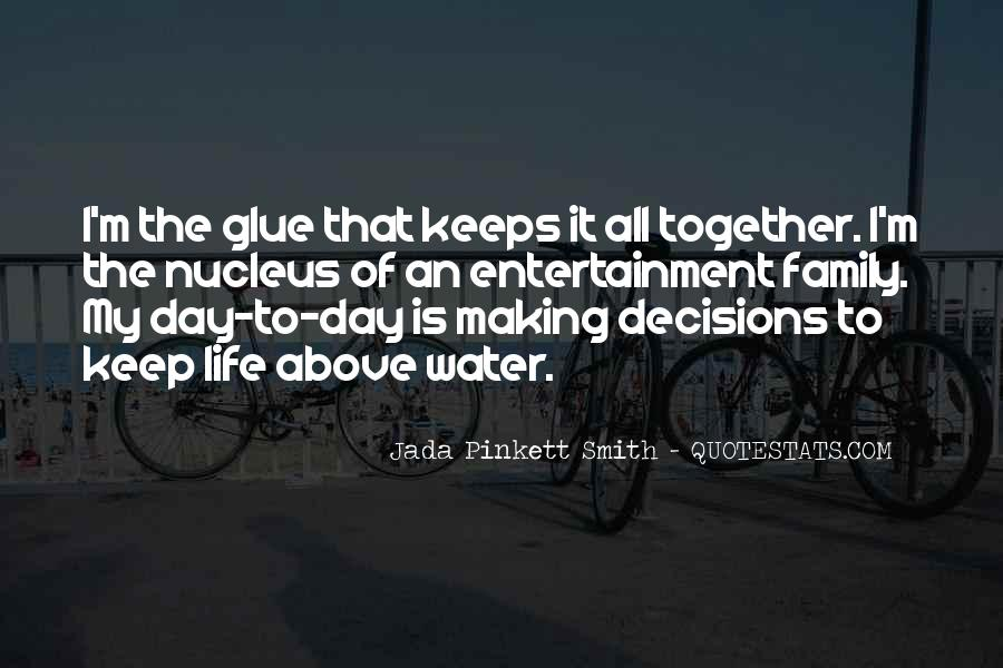 Quotes About Making It Together #176572