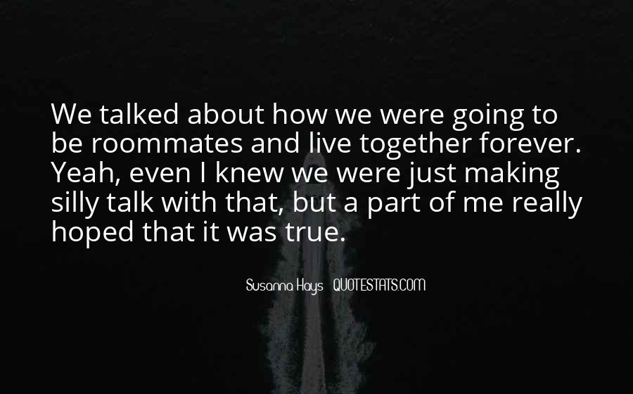 Quotes About Making It Together #213272