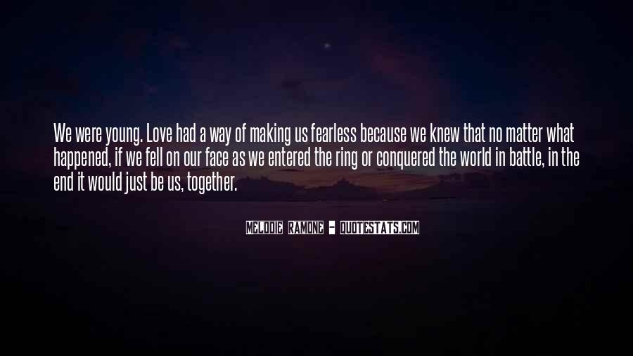 Quotes About Making It Together #266766