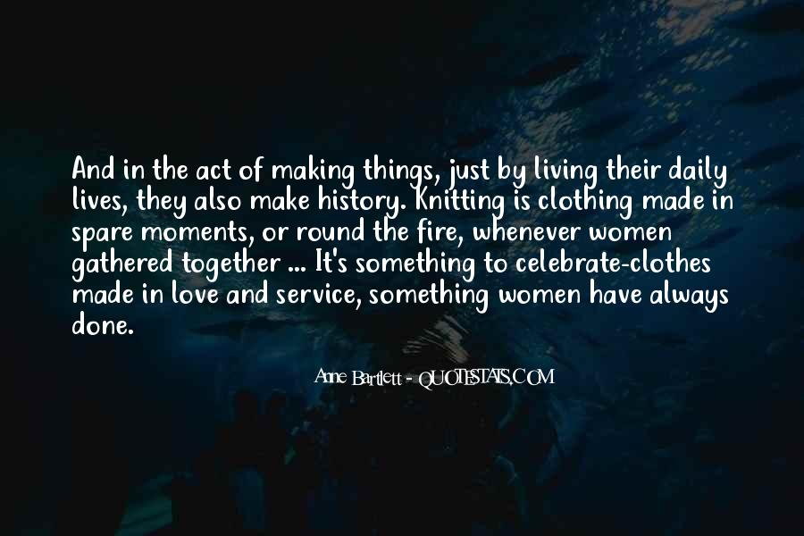 Quotes About Making It Together #270982
