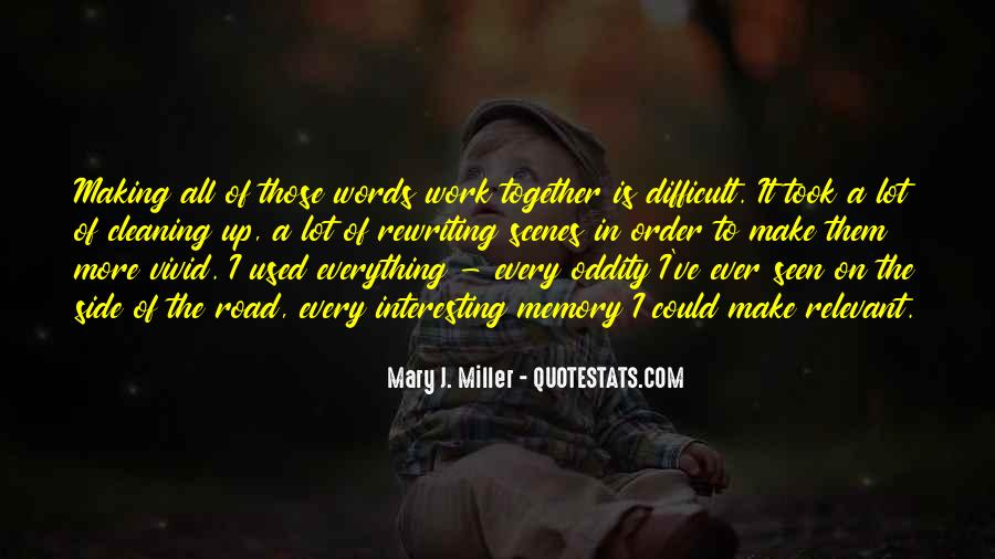Quotes About Making It Together #476677
