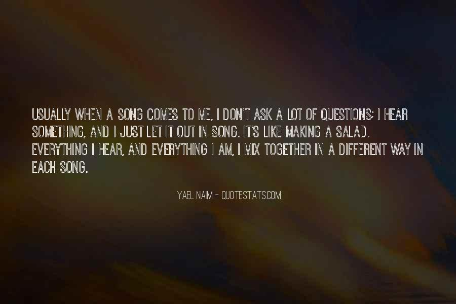 Quotes About Making It Together #713254