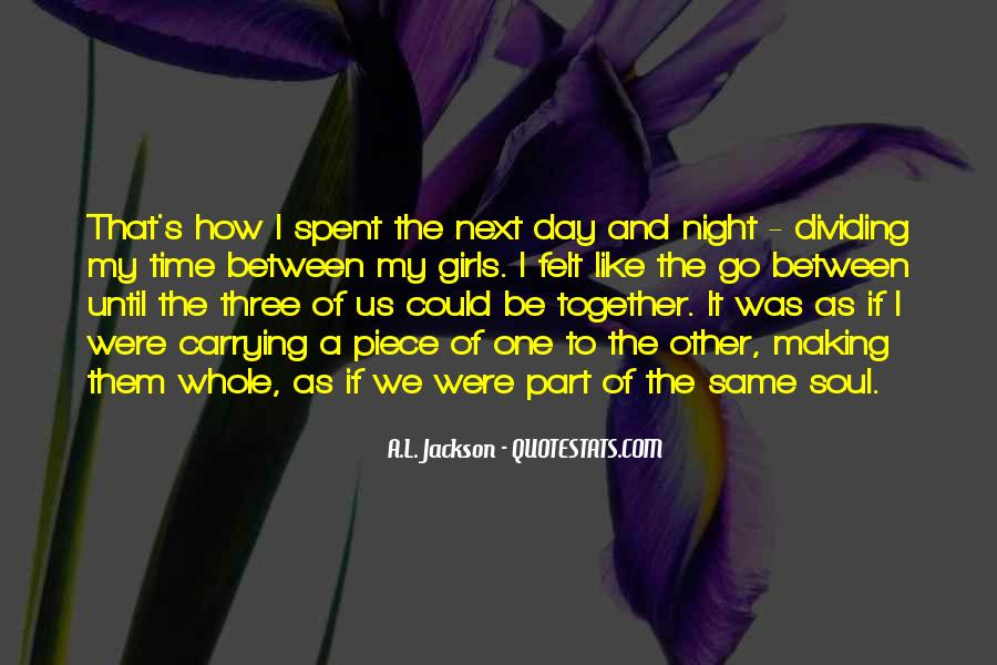 Quotes About Making It Together #785579