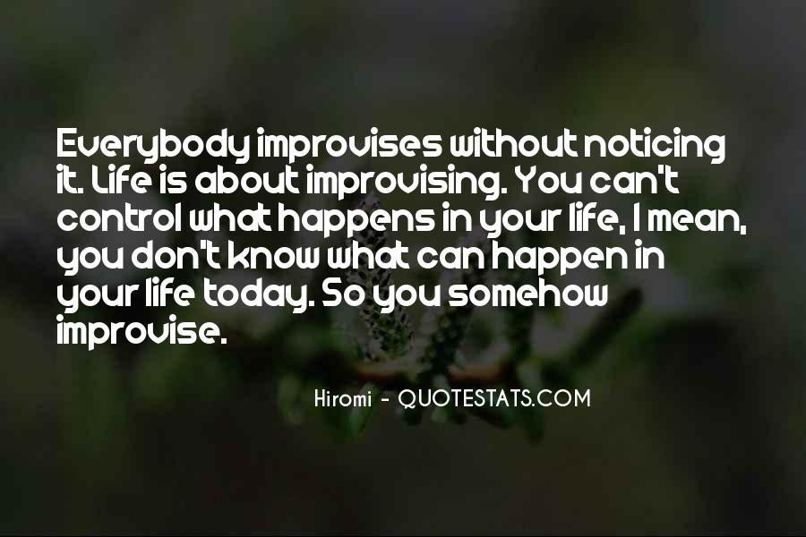 Improvises Quotes #1527470