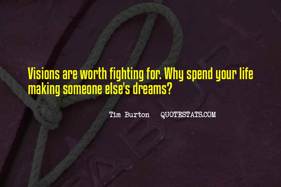 Quotes About Life Worth Fighting For #110394