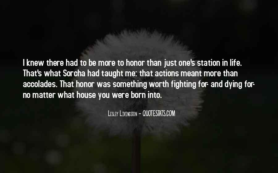 Quotes About Life Worth Fighting For #1261493