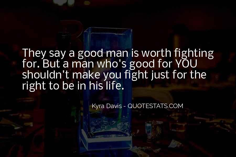 Quotes About Life Worth Fighting For #141777