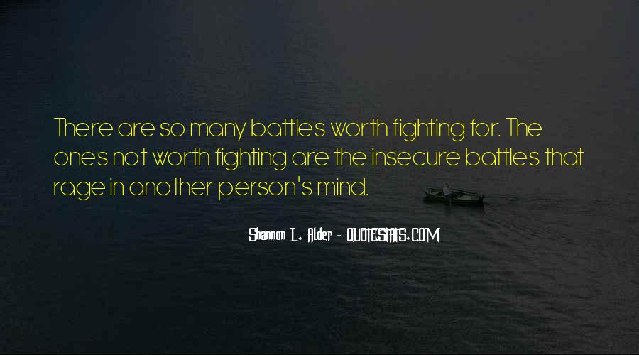 Quotes About Life Worth Fighting For #269974