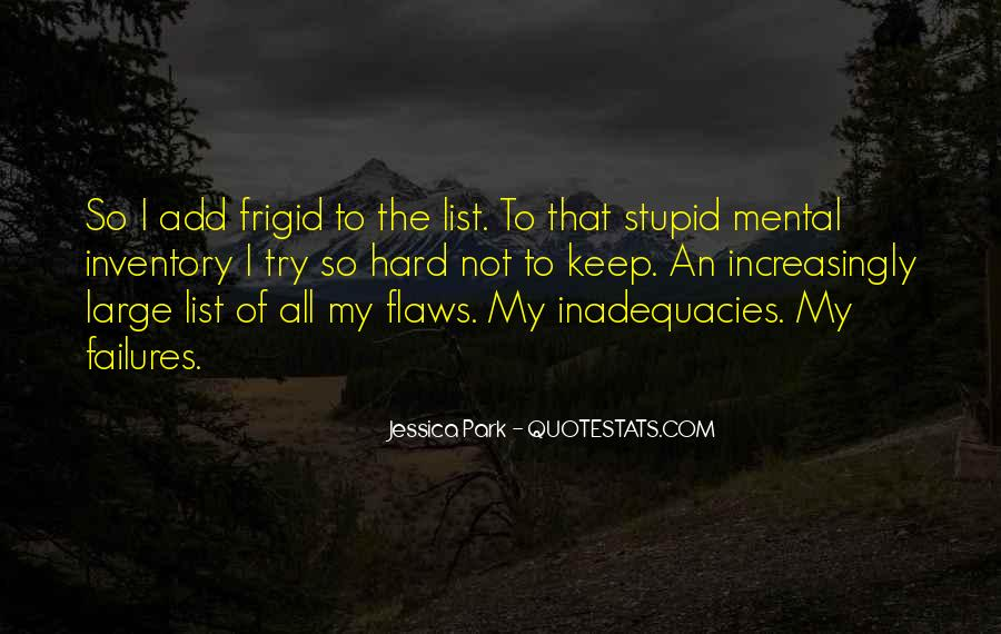 Inadequacies Quotes #415233