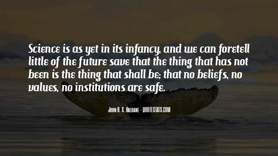 Infancy's Quotes #1002828