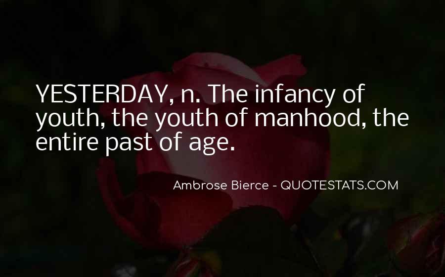 Infancy's Quotes #135830