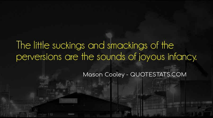 Infancy's Quotes #222107