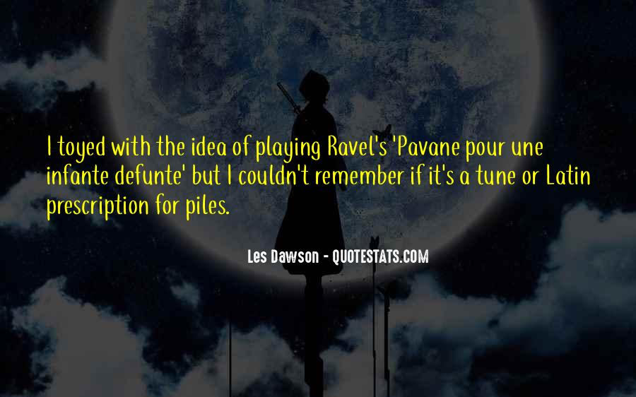 Infante Quotes #1125192