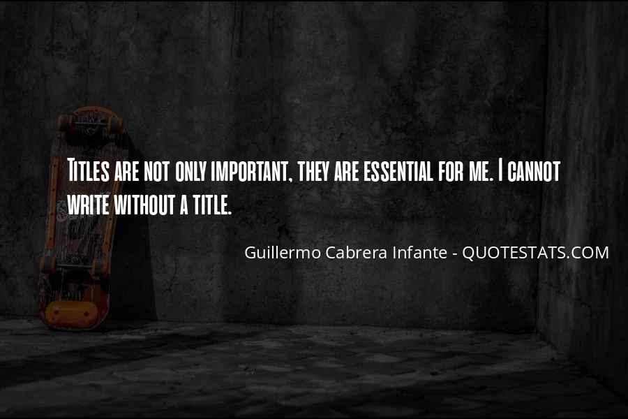 Infante Quotes #1752525