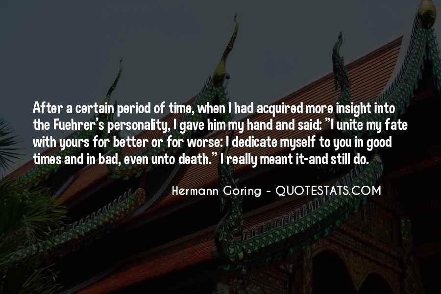Quotes About The Good And Bad Times #1261773
