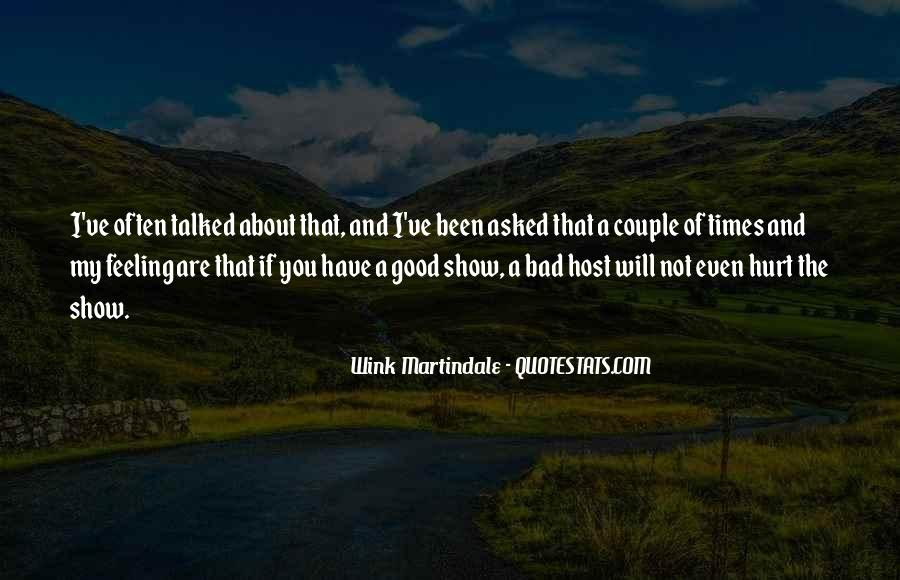 Quotes About The Good And Bad Times #1758963