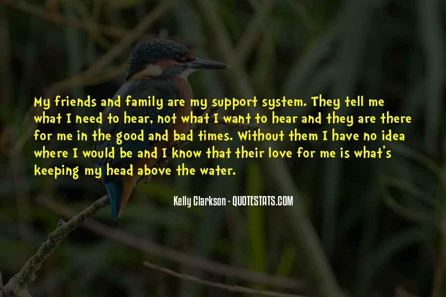 Quotes About The Good And Bad Times #1819936