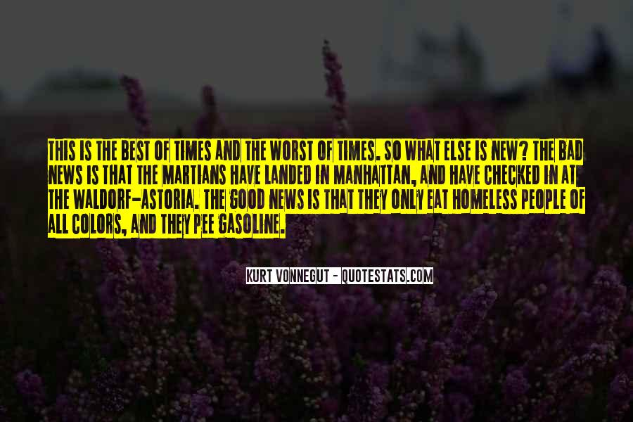 Quotes About The Good And Bad Times #419364