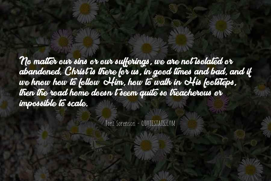 Quotes About The Good And Bad Times #950895