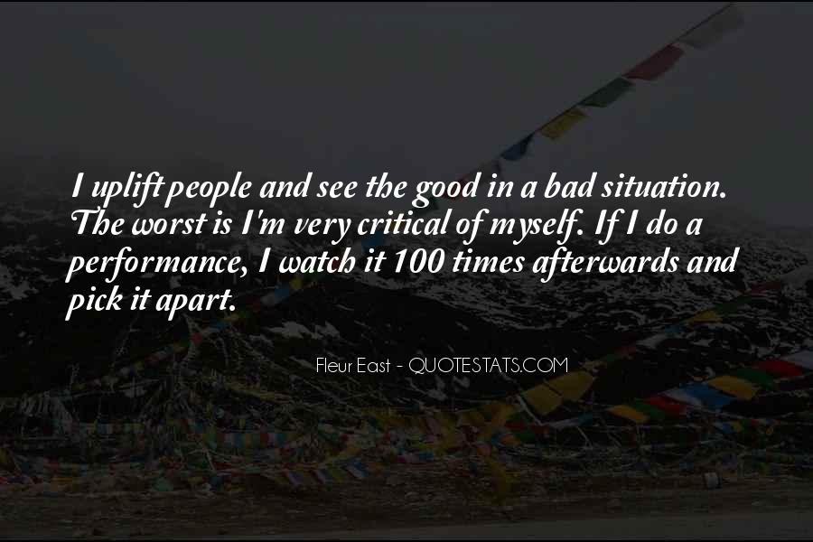 Quotes About The Good And Bad Times #958307