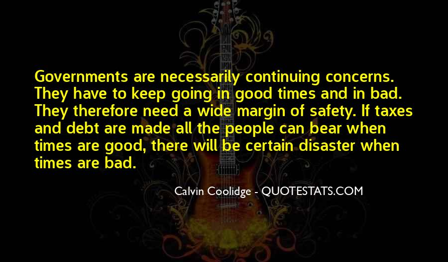 Quotes About The Good And Bad Times #99208