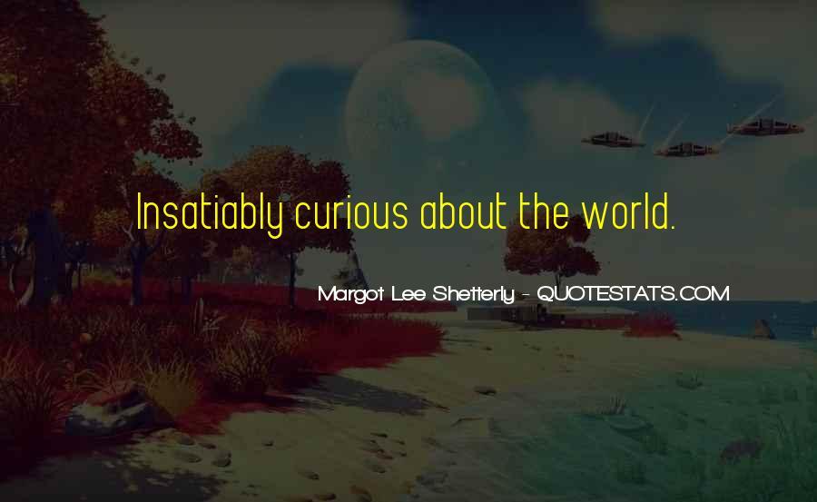 Insatiably Quotes #1709215