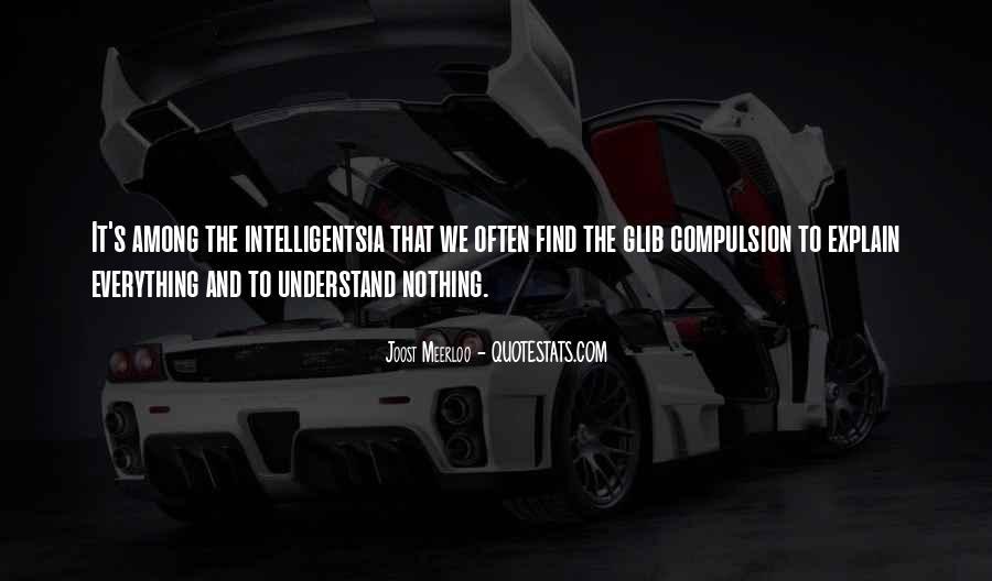 Intelligentsia's Quotes #1111552