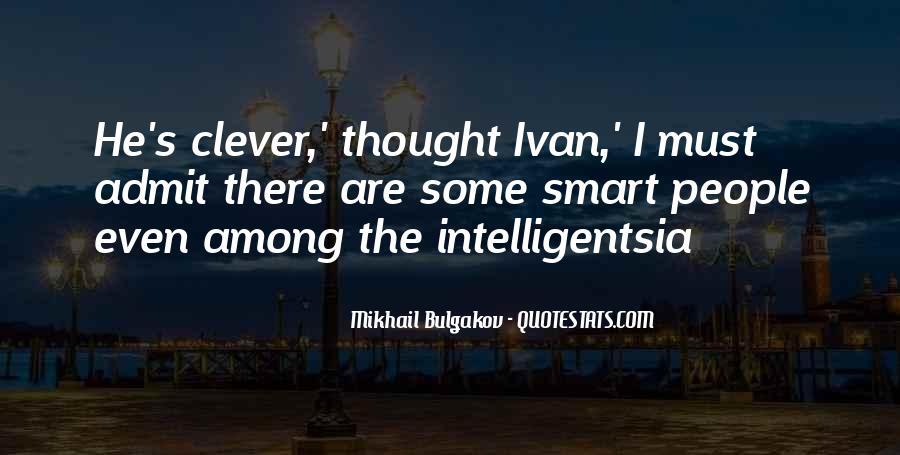Intelligentsia's Quotes #1440522