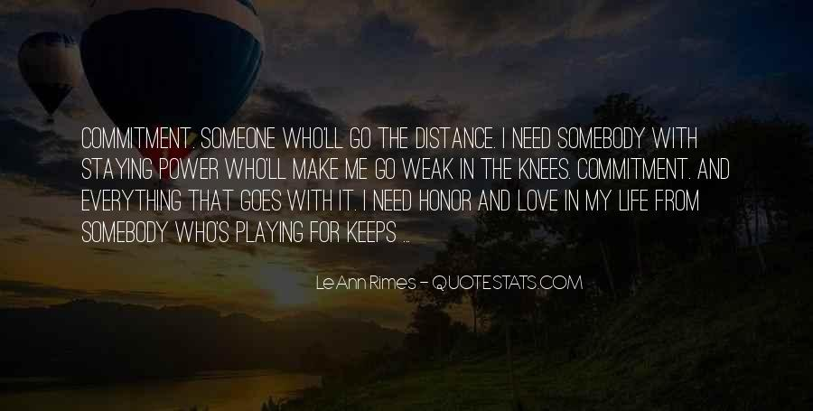 Quotes About Playing For Keeps #100559