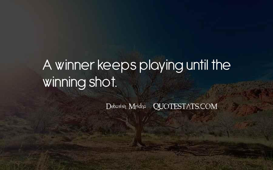 Quotes About Playing For Keeps #112259