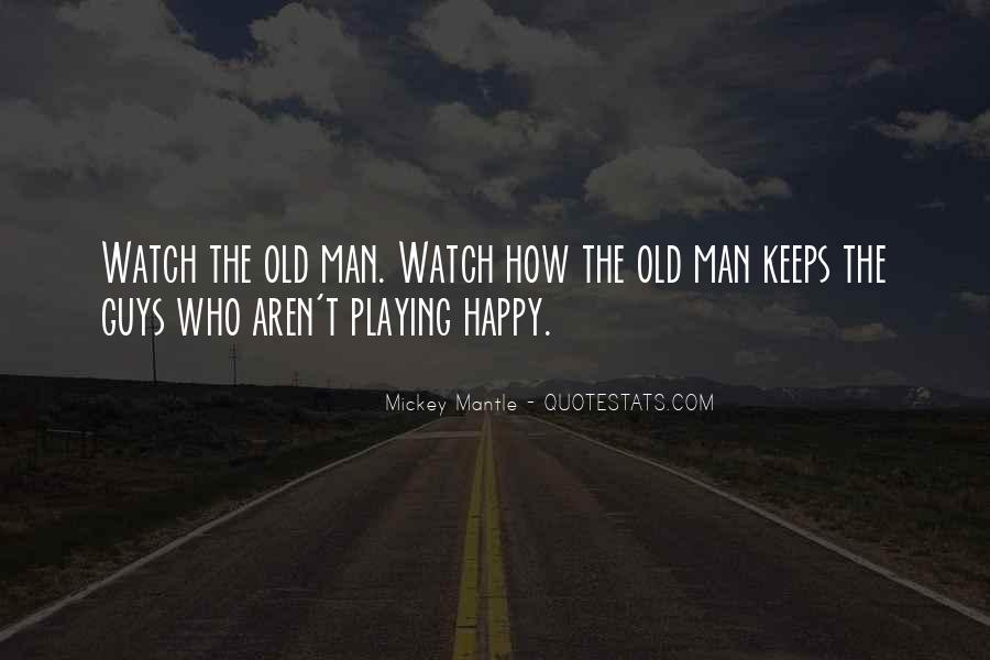 Quotes About Playing For Keeps #1484237