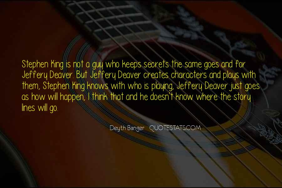 Quotes About Playing For Keeps #1578630