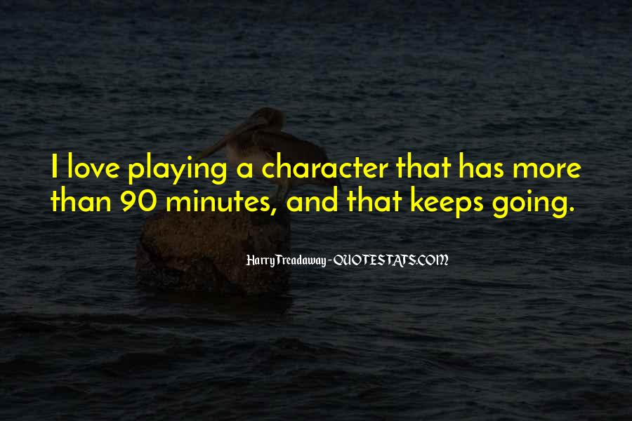 Quotes About Playing For Keeps #1878532