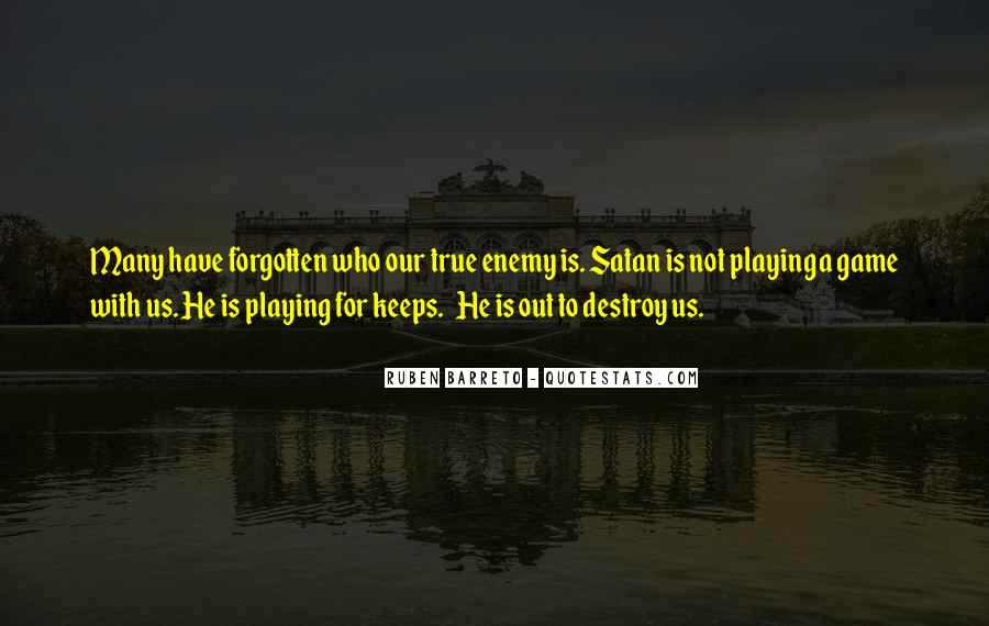 Quotes About Playing For Keeps #456004