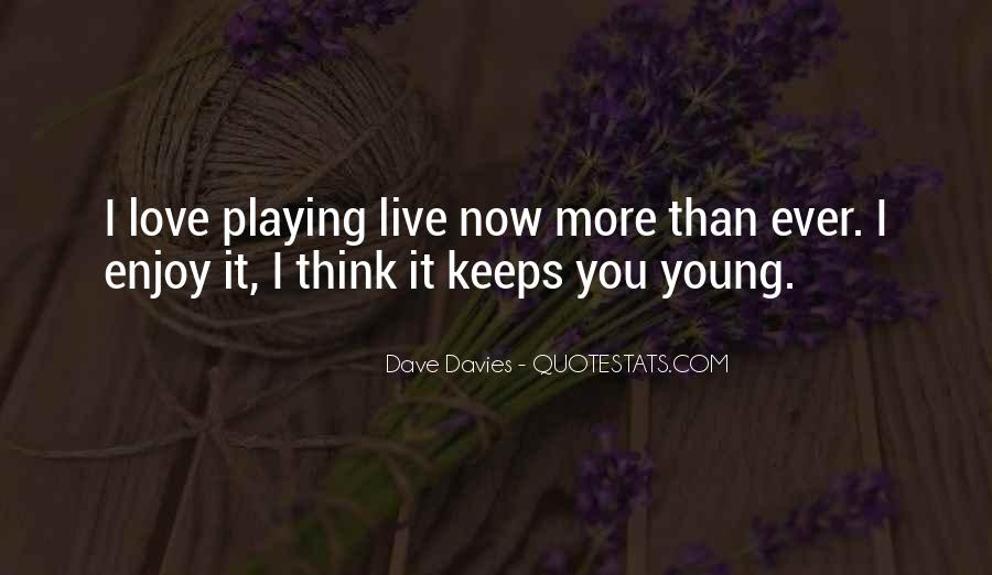 Quotes About Playing For Keeps #556679